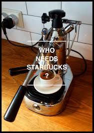 who needs starbucks